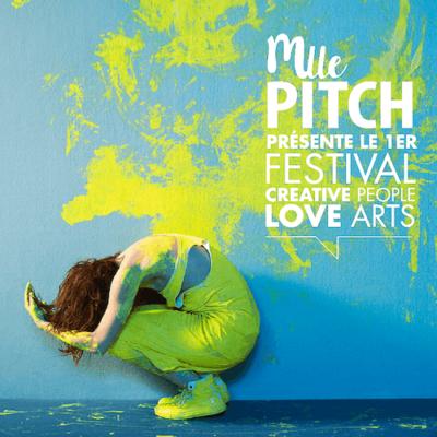 L'agence Mlle Pitch lance son premier festival!