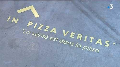 In pizza veritas / La vérité est dans la pizza